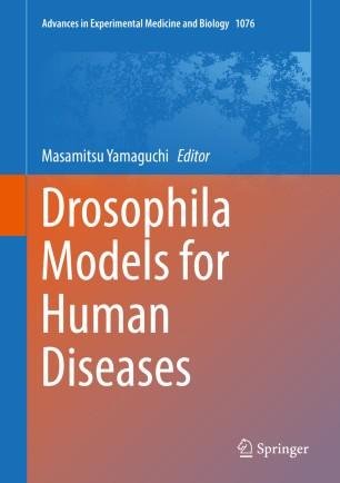 Drosophila Models Human Diseases 2018 978-981-13-0529-0