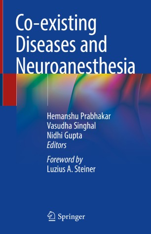 Co-existing Diseases Neuroanesthesia 2019 978-981-13-2086-6