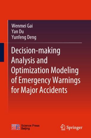 Decision-making Analysis Optimization Modeling Emergency 978-981-13-2871-8
