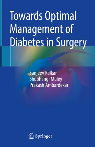 Towards Optimal Management Diabetes Surgery 978-981-13-7705-1