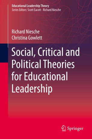 Social, Critical and Political Theories for Educational
