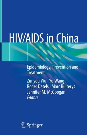 HIV/AIDS China: Epidemiology, Prevention Treatment 978-981-13-8518-6