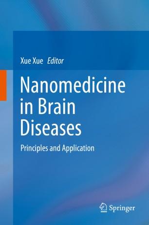Nanomedicine Brain Diseases: Principles Application 978-981-13-8731-9