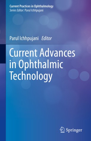 Current Advances Ophthalmic Technology 2020 978-981-13-9795-0