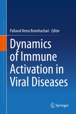 Dynamics Immune Activation Viral Diseases 978-981-15-1045-8