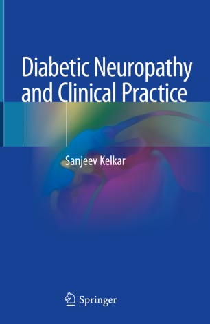 Diabetic Neuropathy Clinical Practice 2020 978-981-15-2417-2