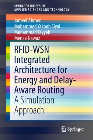 RFID-WSN Integrated Architecture for Energy and Delay- Aware Routing