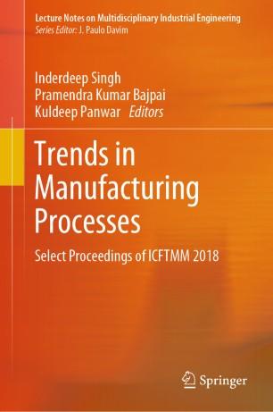 Trends in Manufacturing Processes   SpringerLink