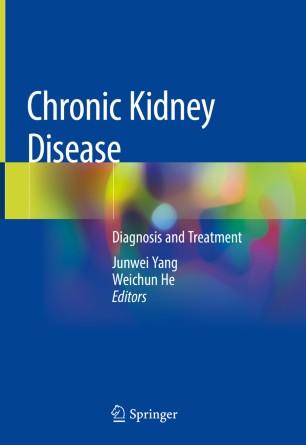 Chronic Kidney Disease: Diagnosis Treatment 978-981-32-9131-7