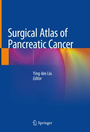 Surgical Atlas Pancreatic Cancer 2020 978-981-32-9864-4