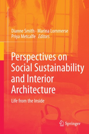 Perspectives on Social Sustainability and Interior Architecture : Life from the Inside