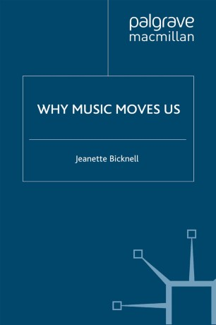 Why Music Moves Us :