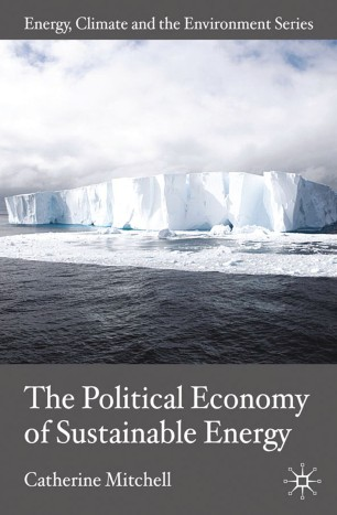 The Political Economy of Sustainable Energy :