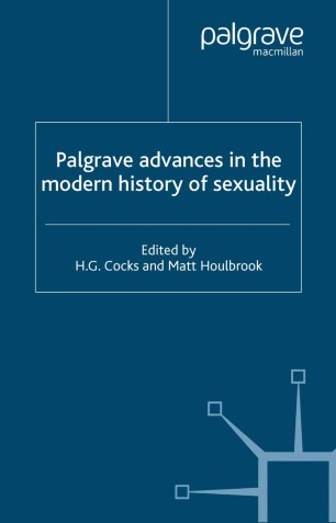 Palgrave Advances in the Modern History of Sexuality :