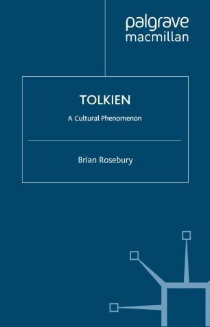 Tolkien : A Cultural Phenomenon