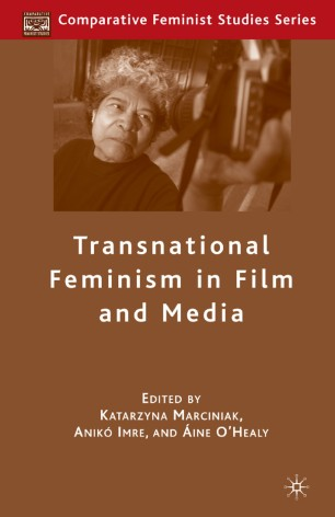 Transnational Feminism in Film and Media :