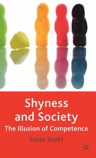 Shyness and Society : The Illusion of Competence