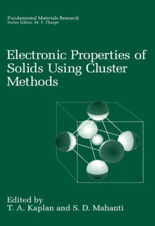 Electronic Properties of Solids Using Cluster Methods :