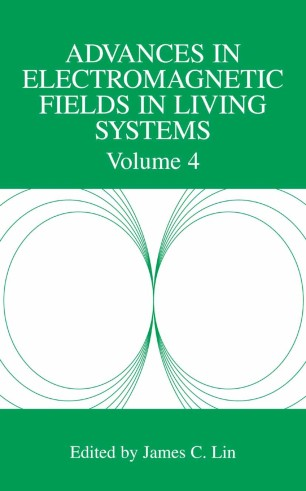 Advances in Electromagnetic Fields in Living Systems :