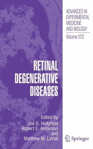 Retinal Degenerative Diseases :