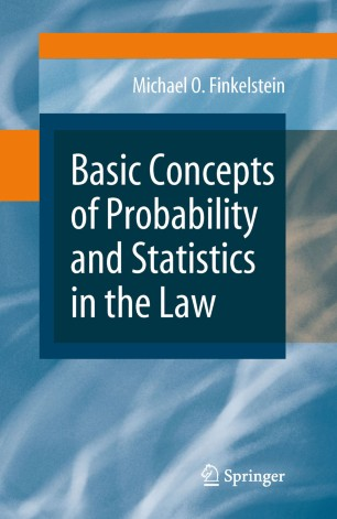 Basic Concepts of Probability and Statistics in the Law :