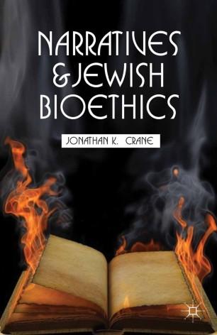 Narratives and Jewish Bioethics :