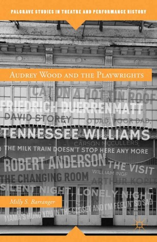 Audrey Wood and the Playwrights :