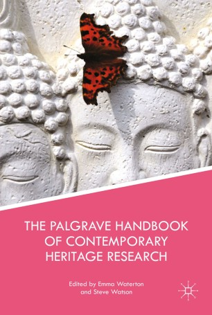 The Palgrave Handbook of Contemporary Heritage Research :