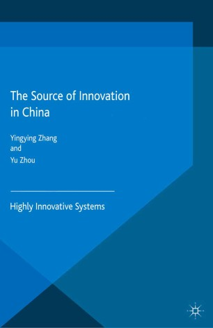 The Source of Innovation in China : Highly Innovative Systems