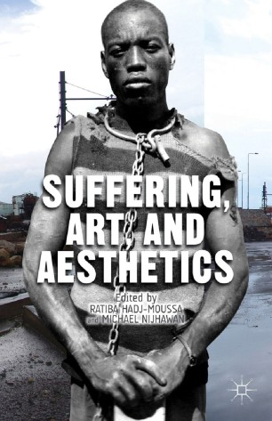Suffering, Art, and Aesthetics :