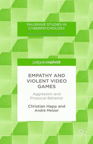 Empathy and Violent Video Games: Aggression and Prosocial Behavior :