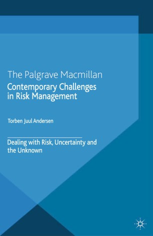 Contemporary Challenges in Risk Management : Dealing with Risk, Uncertainty and the Unknown