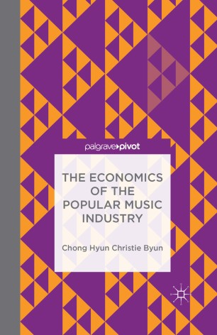 The Economics of the Popular Music Industry :