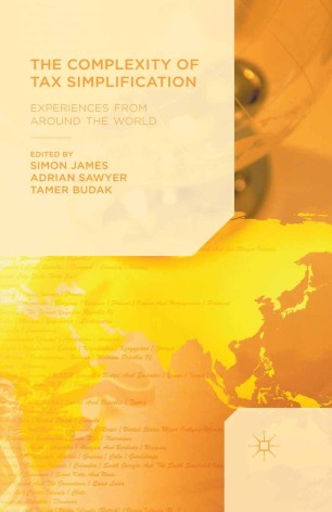 The Complexity of Tax Simplification : Experiences From Around the World