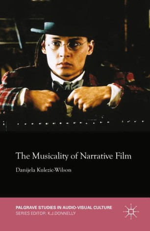 The Musicality of Narrative Film :