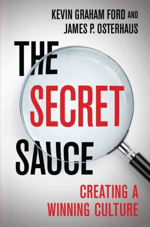 The Secret Sauce : Creating a Winning Culture