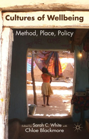 Cultures of Wellbeing : Method, Place, Policy