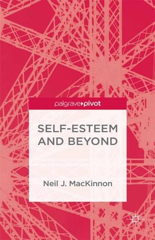 Self-Esteem and Beyond :