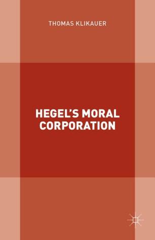 Hegel's Moral Corporation :