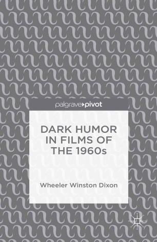 Dark Humor in Films of the 1960s :