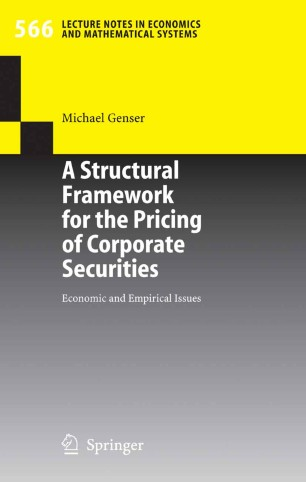 A Structural Framework for the Pricing of Corporate Securities : Economic and Empirical Issues