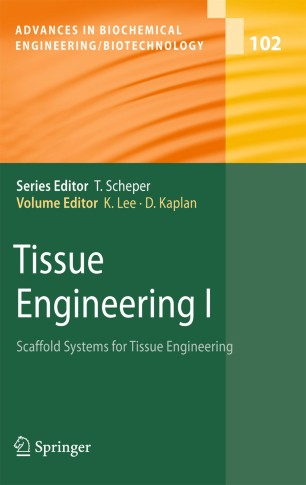 Tissue Engineering I :