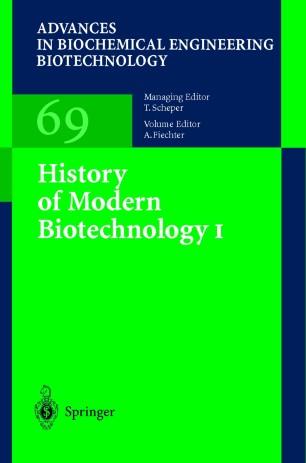 History of Modern Biotechnology I :