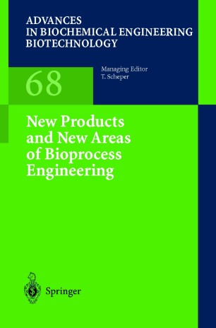 New Products and New Areas of Bioprocess Engineering :