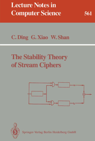 The Stability Theory of Stream Ciphers :