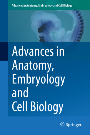 Advances In Anatomy Embryology And Cell Biology Springerlink