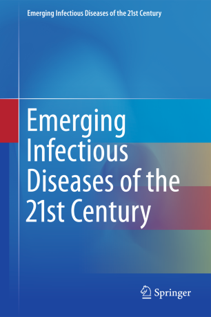 Emerging Infectious Diseases of the 21st Century | SpringerLink
