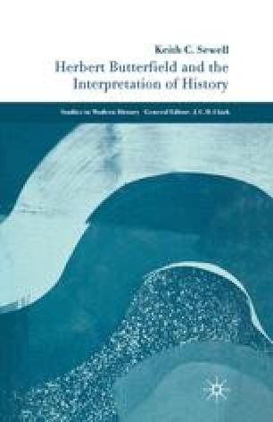 Herbert Butterfield and the Interpretation of History