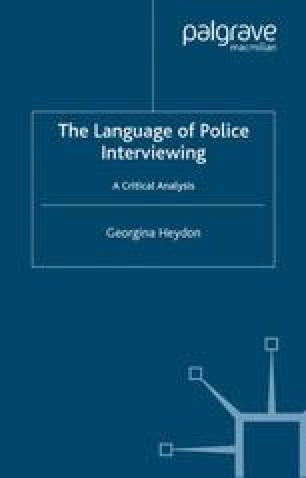 The Language of Police Interviewing