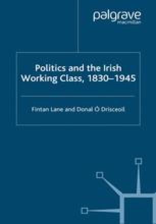 Politics and the Irish Working Class, 1830–1945